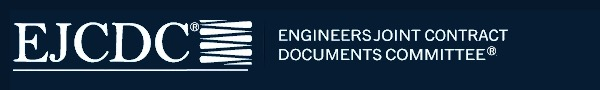 EJCDC – Engineers Joint Contract Documents Committee